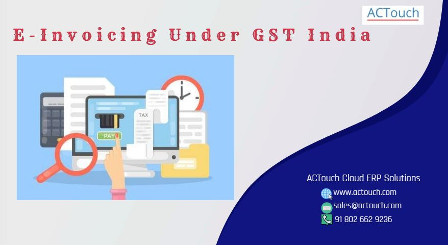 e-invoicing-under-GST-INDIA-ACTOUCH-ERP